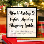 Black Friday & Cyber Monday Sales + Coupon Codes