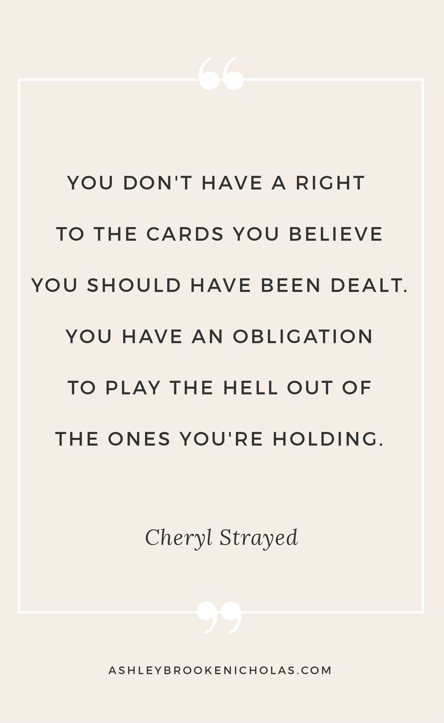 Cheryl Strayed Quotes That Will Change Your Life Ashley Brooke