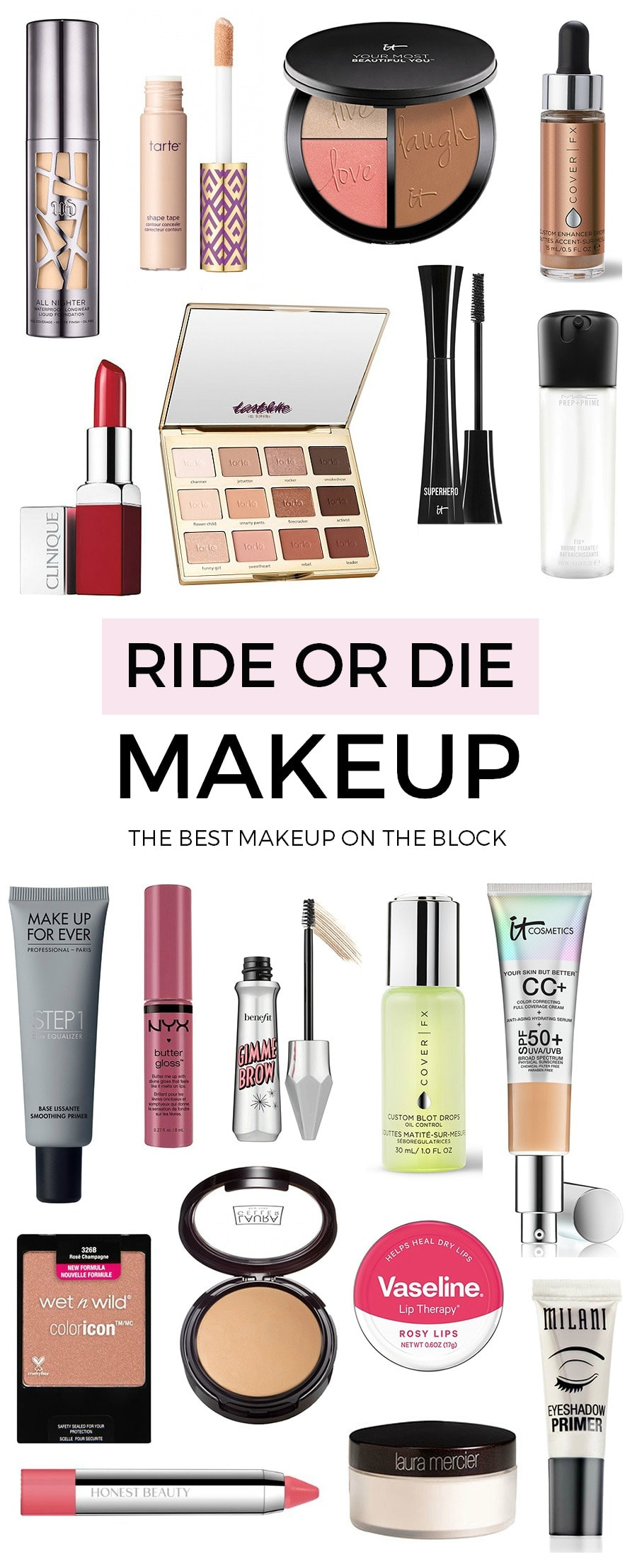 Ride or Die Makeup Kit: Holy grail makeup items that are definitely some of the best beauty products on the market! If you're looking for makeup that's worth every penny, you're definitely going to want to read this post by beauty blogger Ashley Brooke Nicholas.