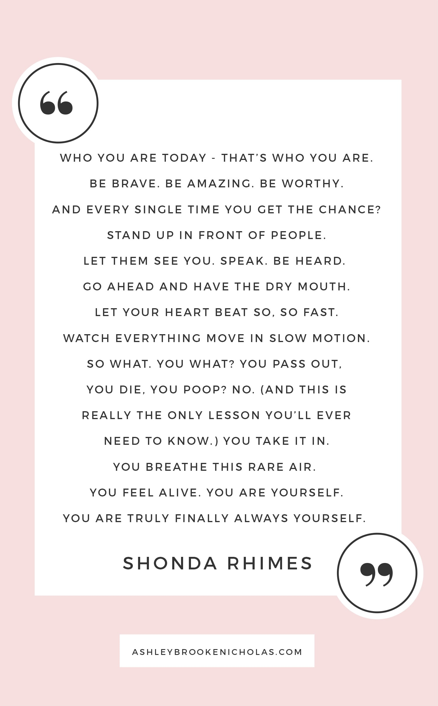10 Shonda Rimes Quotes To Help You Kick Butt Ashley Brooke Nicholas