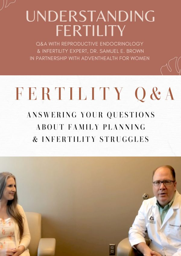 Common Infertility Questions Answered By OB-GYN & Infertility Expert